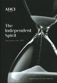 Ahci - The Independent Spirit: Time Makers Since 1985