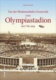 Von der Pferderennbahn Grunewald zum Olympiastadion 1907 bis 1945 (Mängelexemplar)