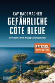 Gefährliche Côte Bleue / Capitaine Roger Blanc ermittelt Bd.4 (Mängelexemplar)