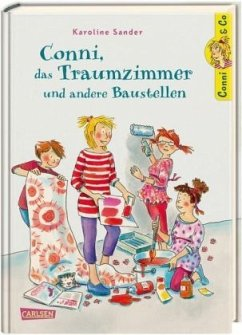Conni, das Traumzimmer und andere Baustellen / Conni & Co Bd.15 (Mängelexemplar) - Sander, Karoline
