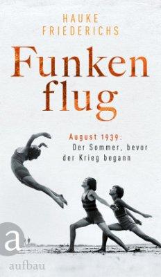 Funkenflug (Mängelexemplar) - Friederichs, Hauke