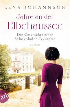 Jahre an der Elbchaussee / Hamburg-Saga Bd.2 (Mängelexemplar) - Johannson, Lena