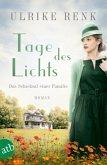 Tage des Lichts / Das Schicksal einer Familie Bd.3 (Mängelexemplar)