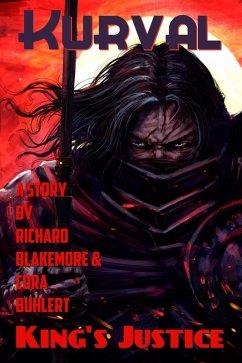 King's Justice (Kurval, #1) (eBook, ePUB) - Blakemore, Richard; Buhlert, Cora