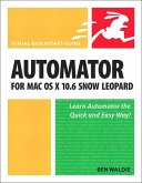 Automator for Mac OS X 10.6 Snow Leopard (eBook, ePUB)