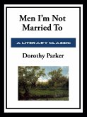 Men I'm Not Married To (eBook, ePUB)