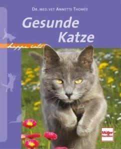 Gesunde Katze (Mängelexemplar) - Thomée, Annette