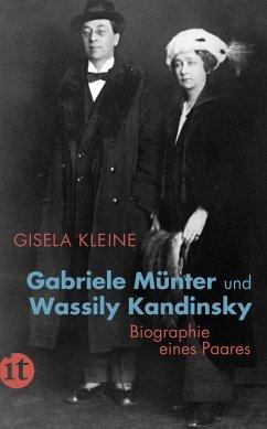 Gabriele Münter und Wassily Kandinsky - Kleine, Gisela