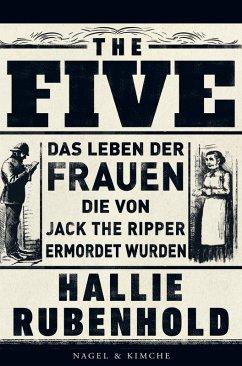 The Five (eBook, ePUB) - Höbel, Susanne; Rubenhold, Hallie