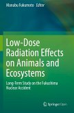 Low-Dose Radiation Effects on Animals and Ecosystems