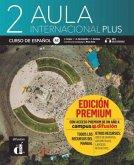 Aula internacional Plus 2 (A2). Libro del alumno edición + audios y vídeos online + Premium