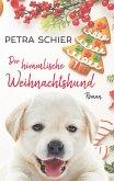 Der himmlische Weihnachtshund (eBook, ePUB)
