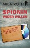Spionin wider Willen (eBook, ePUB)