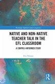 Native and Non-Native Teacher Talk in the EFL Classroom (eBook, PDF)