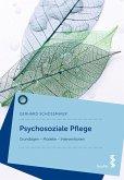 Psychosoziale Pflege (eBook, ePUB)