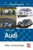 Audi - Rallye- und Sportwagen; . (Mängelexemplar)