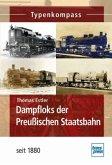 Dampfloks der Preußischen Staatsbahn seit 1880 (Mängelexemplar)