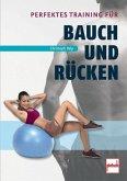 Perfektes Training für Bauch und Rücken (Mängelexemplar)