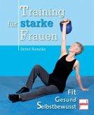 Training für starke Frauen (Mängelexemplar)