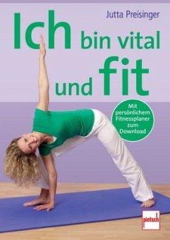 Ich bin vital und fit (Mängelexemplar) - Preisinger, Jutta