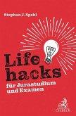Lifehacks für Jurastudium und Examen