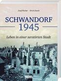 Schwandorf 1945
