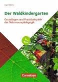 Der Waldkindergarten. 9. vollst. überarb. Aufl.