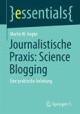 Journalistische Praxis: Science Blogging