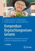 Kompendium Begutachtungswissen Geriatrie (eBook, PDF)