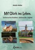 Mit Glück ins Leben (eBook, PDF)
