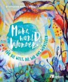 Make. World. Wonder. (eBook, PDF)