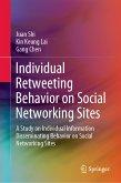 Individual Retweeting Behavior on Social Networking Sites (eBook, PDF)