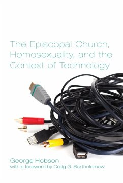 The Episcopal Church, Homosexuality, and the Context of Technology (eBook, PDF)