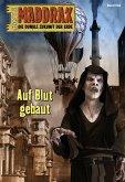 Maddrax 542 - Science-Fiction-Serie (eBook, ePUB)