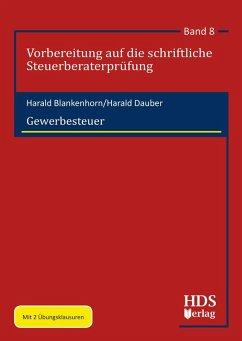Gewerbesteuer (eBook, PDF) - Blankenhorn, Harald; Dauber, Harald