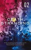 Death Stranding - Death Stranding: The Official Novelization - Volume 2 (eBook, ePUB)