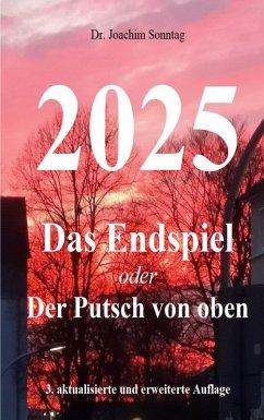 2025 - Das Endspiel (eBook, ePUB)