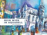 Mein Wien in Aquarell, Karl Moderer