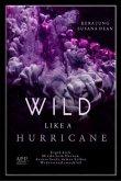 Wild like a Hurricane