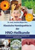 Klassische Homöopathie in der HNO-Heilkunde