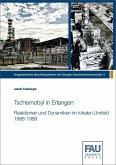 Tschernobyl in Erlangen