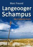 Langeooger Schampus. Ostfrieslandkrimi