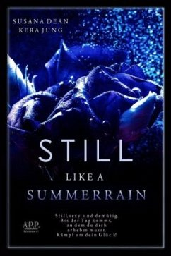 Still like a Summerrain - Jung, Kera;Dean, Susana