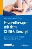 Faszientherapie mit dem KLINEA-Konzept (eBook, PDF)