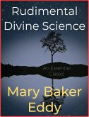 Rudimental Divine Science (eBook, ePUB)