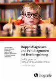 Doppeldiagnosen und Fehldiagnosen bei Hochbegabung (eBook, PDF)