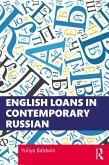 English Loans in Contemporary Russian (eBook, ePUB)