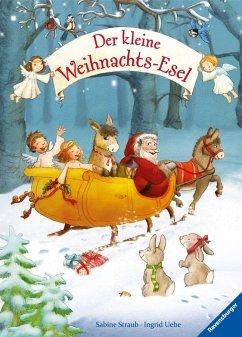 Der kleine Weihnachtsesel (Restauflage) - Straub, Sabine; Uebe, Ingrid