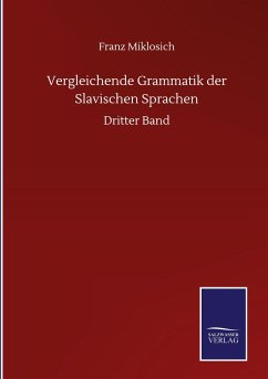 Vergleichende Grammatik der Slavischen Sprachen