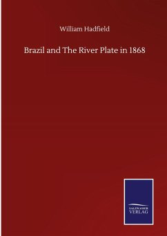 Brazil and The River Plate in 1868